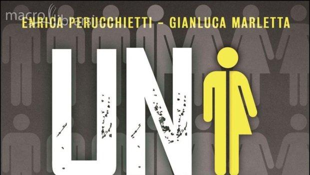 """Enrica Perucchietti, Gianluca Marletta, Unisex. La creazione dell'uomo """"senza identità"""", Arianna Editrice, Bologna 2014"""