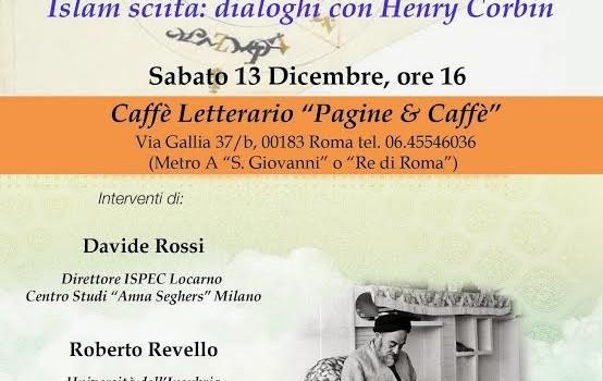 Islam sciita: dialoghi con Henry Corbin (Roma, 13 dic. 2014)