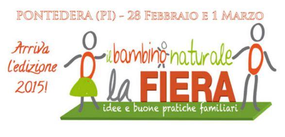 Fiera del Bambino Naturale (Pontedera, 28 feb. e 1 mar. 2015)