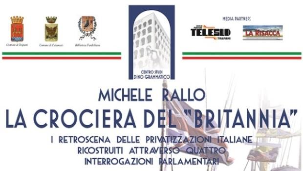 """La crociera del """"Britannia"""". Intervista a Michele Rallo"""