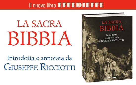 La Sacra Bibbia, introdotta e annotata da Giuseppe Ricciotti