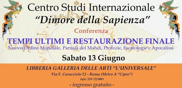 """""""Tempi Ultimi e Restaurazione Finale"""" (Roma, 13 giu. 2015)"""