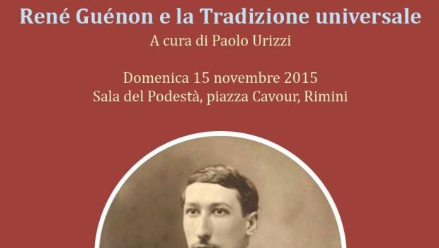 René Guénon e la Tradizione universale (Rimini, 15 nov. 2015)