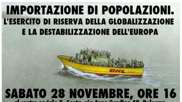 Importazione di popolazioni. L'esercito di riserva della globalizzazione e la destabilizzazione dell'Europa (Bologna, 28 nov. 2015)