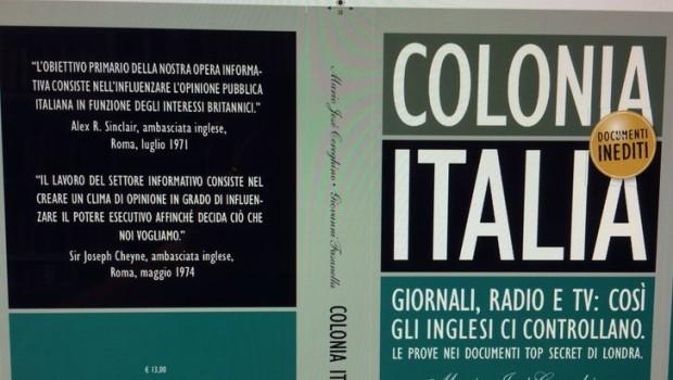 G. Fasanella, M.J. Cereghino, Colonia Italia, Chiarelettere, Milano 2015