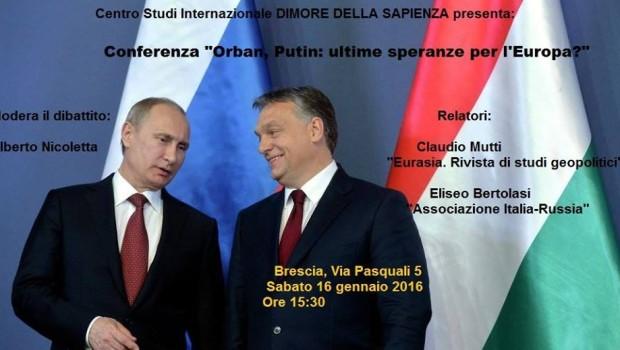 Orban, Putin: ultime speranze per l'Europa? (Brescia, 16 gen. 2016)