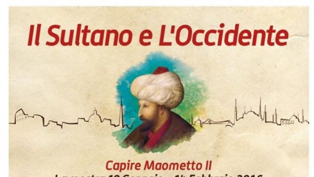 Il Sultano e l'Occidente. Capire Maometto II (Roma, 10 gen.-14 feb. 2016)