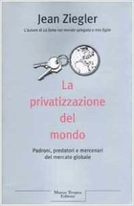 ziegler_privatizzazione_mondo