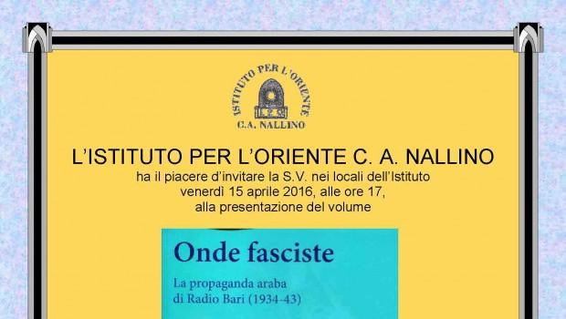 Onde fasciste. La propaganda araba di Radio Bari (1934-43) (Roma, 15 apr. 2016)