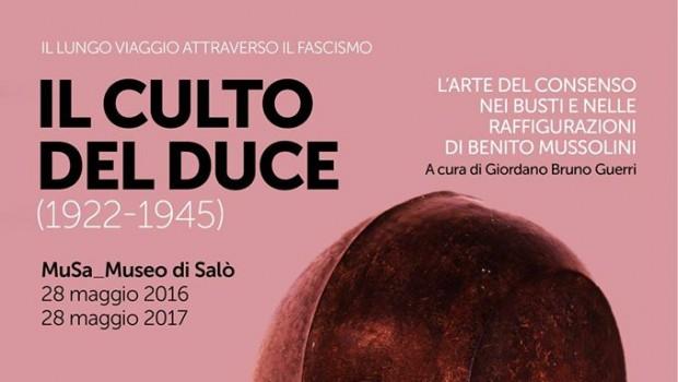 Il culto del Duce (Salò (BS), 28 mag. 2016 – 28 mag. 2017)