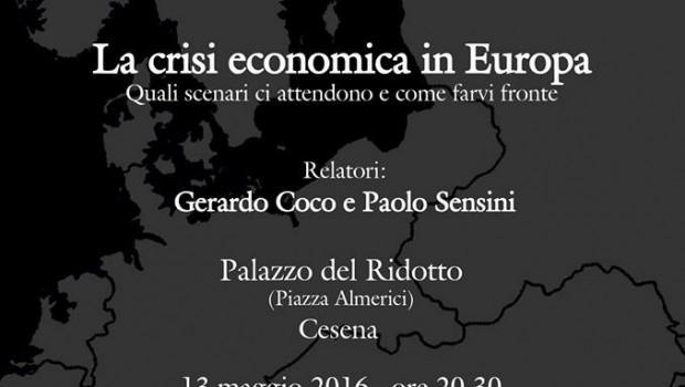 La crisi economica in Europa (Cesena, 13 mag. 2016)