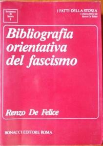 La Bibliografia orientativa del Fascismo curata da Renzo De Felice nel 1991 per la casa editrice Bonacci. Un'opera che andrebbe senz'altro aggiornata.