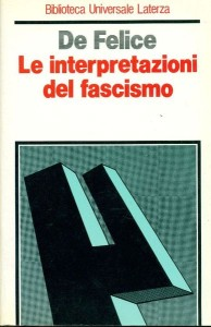 de_felice_interpretazioni_fascismo