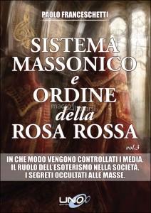 franceschetti-sistema-massonico-e-ordine-della-rosa-rossa-vol-3