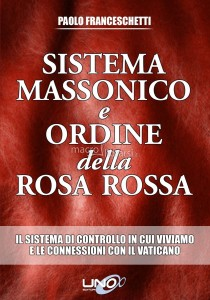 franceschetti-sistema-massonico-e-ordine-della-rosa-rossa1