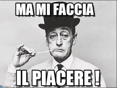"""Renzi contro l'Europa? Come diceva Totò: """"Ma mi faccia il piacere!"""""""