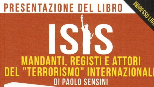 """Presentazione del volume """"ISIS"""" (Arianna Ed.), di Paolo Sensini (Torino, 2 dic. 2016)"""