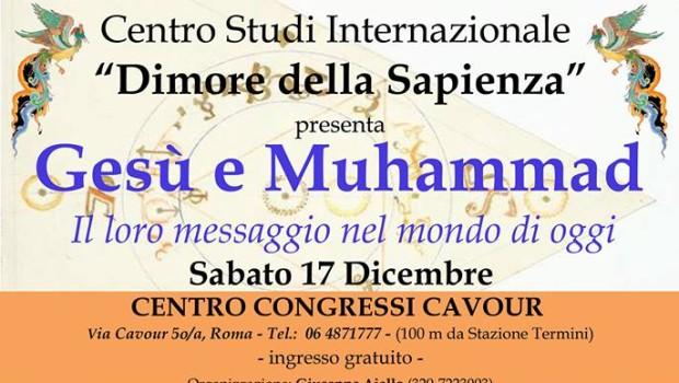 Gesù e Muhammad. Il loro messaggio nel mondo di oggi (Roma, 17 dic. 2016)