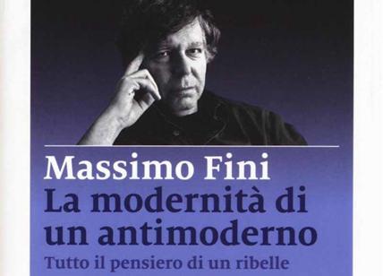 Massimo Fini, La modernità di un antimoderno, Marsilio, Venezia 2016