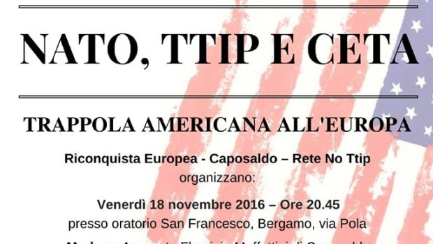 Nato, Ttip e Ceta (Bergamo, 18 nov. 2016)