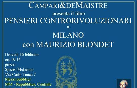 Pensieri controrivoluzionari (Milano, 16 feb. 2017)