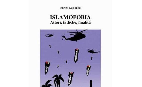 """E. Galoppini, """"Islamofobia. Attori, tattiche, finalità"""". Postfazione di Costanzo Preve"""