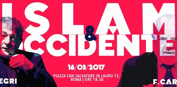 Islam & Occidente (Roma, 16 mar. 2017)