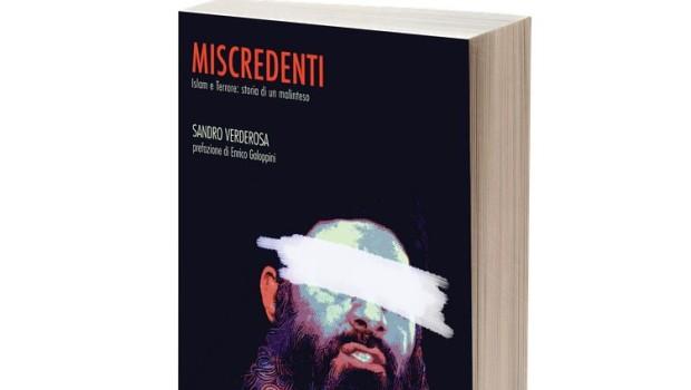 Sandro Verderosa, Miscredenti. Islam e Terrore: storia di un malinteso, Circolo Proudhon Edizioni, Roma 2017