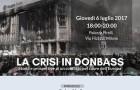 La crisi in Donbass (Milano, 6 lug. 2017)