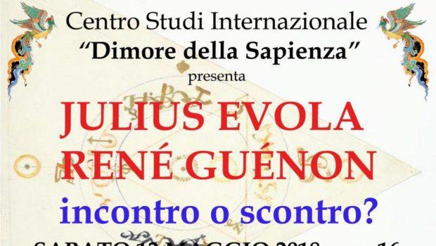 Julius Evola e René Guénon: incontro o scontro? (Brescia, 12 mag. 2018)